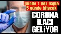 Corona virüsünü bir haftada yenen ilaç