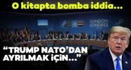 Bolton, kitabında Trump'ın 2018'de NATO'dan çıkmak istediğini iddia etti