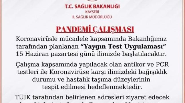 Kayseri'de 'Yaygın Test Uygulaması' başladı