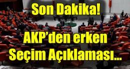 AKP'den erken seçim açıklaması