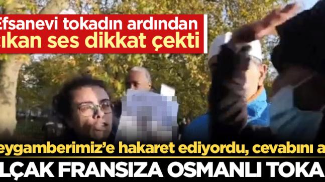 Peygamberimiz'e hakaret eden kadın Osmanlı tokadını yiyince…
