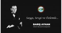 """Başkan Ayhan: """"Ulu Önderimiz her daim pusulamız olacaktır"""""""