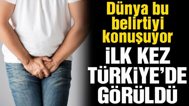 İlk kez Türkiye'de tanı koyuldu
