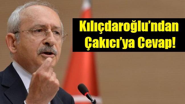 Kılıçdaroğlu'ndan  Çakıcı'ya Cevap!