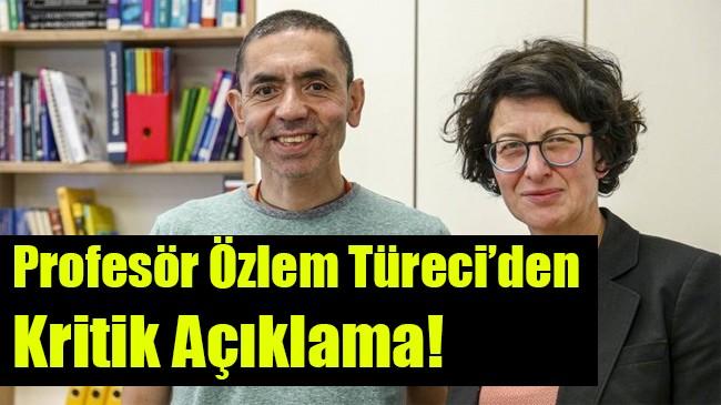 Profesör Özlem Türeci'den kritik açıklama