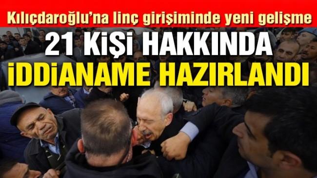 Kılıçdaroğlu'na linç girişiminde yeni gelişme