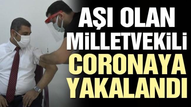 Aşı olan milletvekili corona virüsüne yakalandı