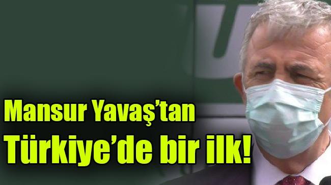 Mansur Yavaş'tan Türkiye'de bir ilk