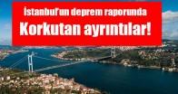 İstanbul'un deprem raporunda korkutan ayrıntılar!