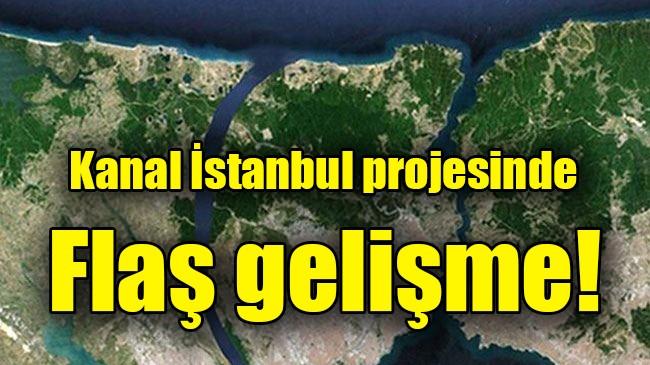 Kanal İstanbul projesinde yeni gelişme