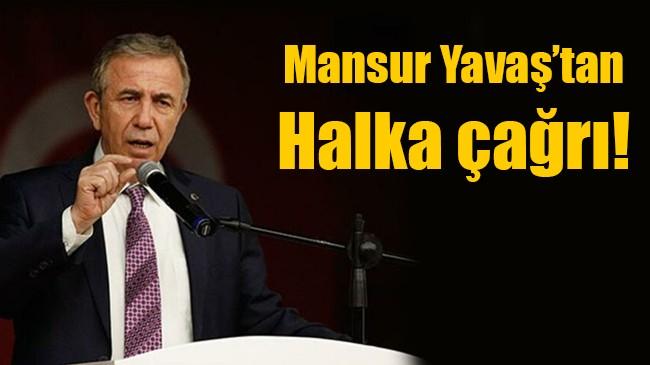 Mansur Yavaş'tan halka çağrı
