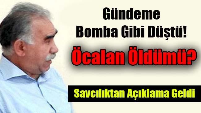 Son Dakika…  Abdullah Öcalan Öldü mü ?