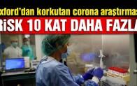 Oxford Üniversitesi'nden korkutan corona araştırması